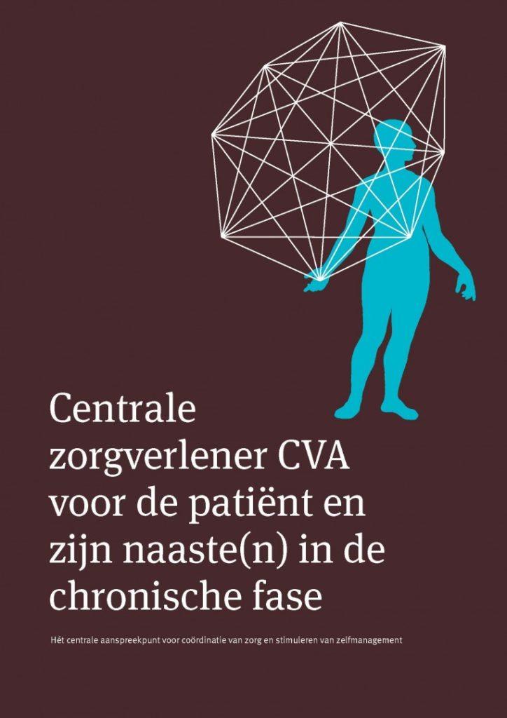 Brochure Centrale zorgverlener CVA voor de patiënt en zijn naaste(n) in de chronische fase.